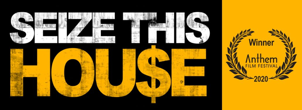 Seize This House